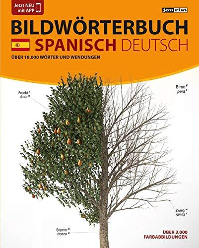 JOURIST Bildwörterbuch Spanisch-Deutsch: 18.000 Wörter und Wendungen