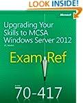 Exam Ref 70-417: Upgrading Your Skill...