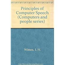 Principles of Computer Speech