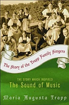 The Story of the Trapp Family Singers by [Trapp, Maria Augusta]