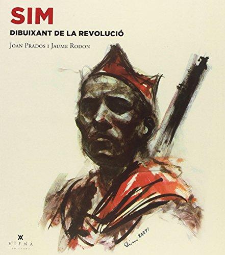 Sim, Dibuixant De La Revolució (Art) por Juan Prados Tizón