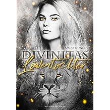 Löwentochter: Divinitas 3 (Edition Dragoncito)