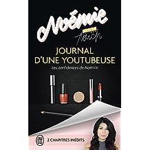 Journal d'une youtubeuse: Les confidences de Noémie