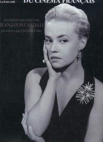 Les déesses du cinéma français : Les photographies par Jean-Louis Castelli