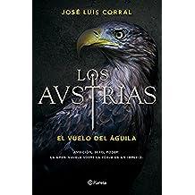 Los Austrias. El vuelo del águila (Volumen independiente)