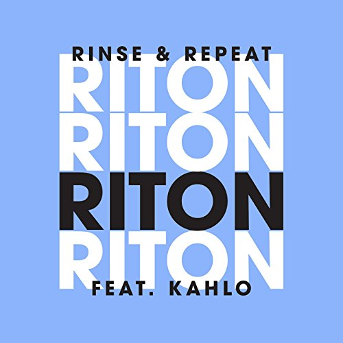 Rinse & Repeat [Explicit]