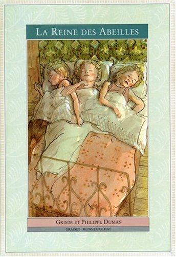 La Reine des Abeilles par Jacob Grimm, Wilhelm Grimm, Philippe Dumas