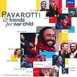 Pavarotti & Friends for War Child