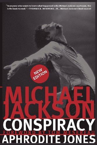 Michael Jackson Conspiracy: New Edition por Aphrodite Jones