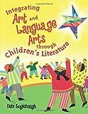 Integrating Art and Language Arts Through Children's Literature by Debi Englebaugh (2003-01-28)