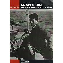 Andreu Nin: Una vida al servicio de la clase obrera (Laertes)