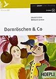 Dornröschen & co. Con espansione online. Con CD Audio