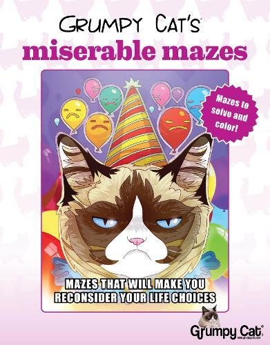 Grumpy Cat's Miserable Mazes: Mazes That Will Make You Reconsider Your Life Choices (Colouring Books)