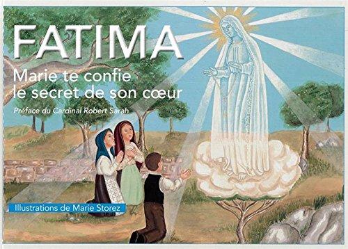 Fatima, Marie te confie le secret de son coeur par Elisabeth Tollet