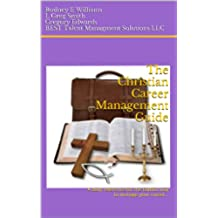 The Christian Career Management Guide (English Edition)
