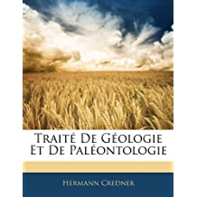 Traite de Geologie Et de Paleontologie