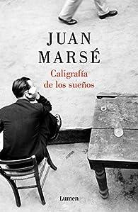 Caligrafía de los sueños par Juan Marse