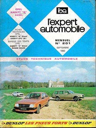 REVUE TECHNIQUE L'EXPERT AUTOMOBILE N° 201 OPEL KADETT D 1.6 DIESEL par L'EXPERT AUTOMOBILE