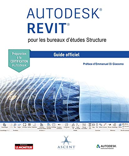 REVIT STRUCTURE - Guide officiel par  ASCENT