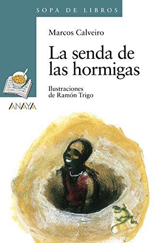 Libro Pdf Gratis La Senda De Las Hormigas Literatura Infantil 6 11