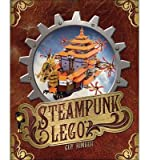 [(Steampunk LEGO)] [Author: Guy Himber] published on (January, 2015)