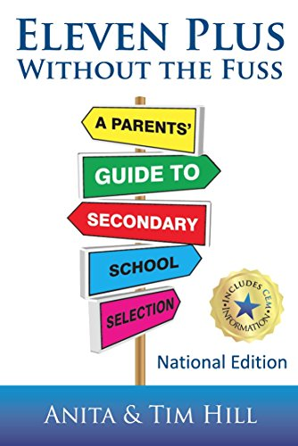 eleven-plus-without-the-fuss-a-parents-guide-to-secondary-school-selection-making-a-difference-book-