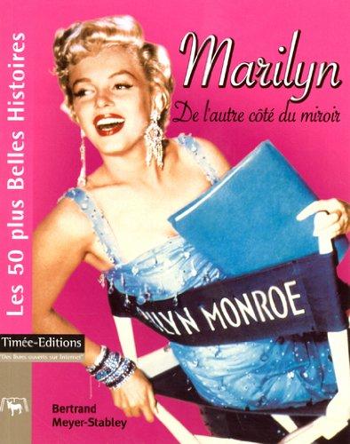 Marilyn : De l'autre côté du miroir
