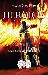 Heroicis: Les chroniques de la liberté par Nicolas G.A. Biligui