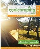 Cool Camping Europa: 80 sensationelle Plätze zum Zelten - Mit vielen praktischen Hinweisen | Campingführer für Europa | Reiseführer für Camper - Jonathan Knight