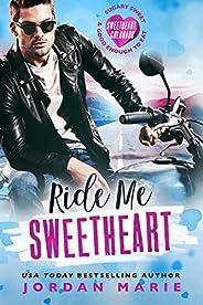 Ride Me Sweetheart (Sweetheart, Colorado) (English Edition)