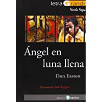 Ángel en luna llena / Angel in the full moon: Un caso de Jack Taggart / A Jack Taggart Mystery