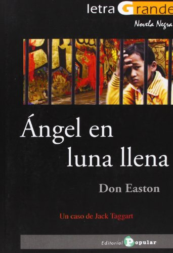 Ángel en luna llena (Letra Grande / Serie Novela Negra)