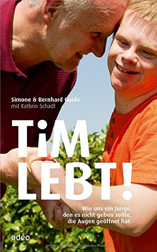 Buchseite und Rezensionen zu 'Tim lebt!: Wie uns ein Junge, den es nicht geben sollte, die Augen geöffnet hat.' von Simone Guido