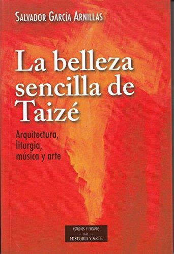 La belleza sencilla de Taizé (ESTUDIOS Y ENSAYOS)