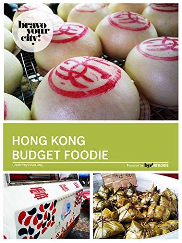 Hong Kong Budget Foodie (English Edition) -