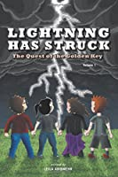 Lightning Has Struck: The Quest of the Golden Key (Volume 1)