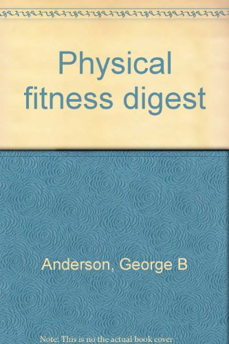 Physical fitness digest