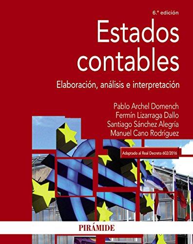 Estados contables: Elaboración, análisis e interpretación (Economía Y Empresa) por Pablo Archel Domench