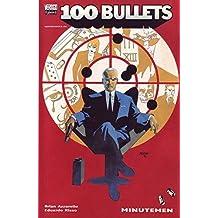 100 Bullets 3: Minutemen