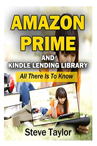 Amazon Prime and Kindle Lending Library: All There Is To Know