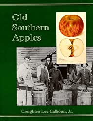 Old Southern Apples by Creighton Lee Calhoun (1996-11-02)