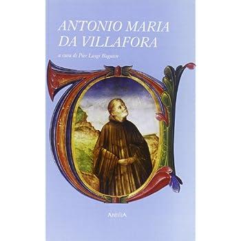 Un Miniatore Ritrovato. Antonio Maria Da Villafora