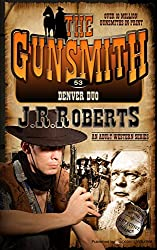Denver Duo (The Gunsmith Book 53)