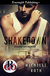 Shakedown (Diamond and Diamond Private Investigators Book 1)