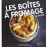 """Afficher """"Les boîtes à fromage au four"""""""