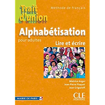 Trait d'union - Cahier d'exercices 'Alphabétisation pour adlutes'