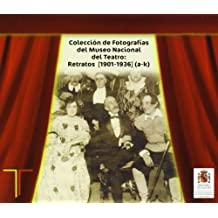 Colección de fotografías del Museo Nacional del Teatro: retratos (1901-1936) a-k