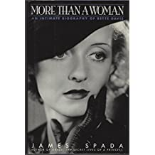 More Than a Woman: An Intimate Biography of Bette Davis
