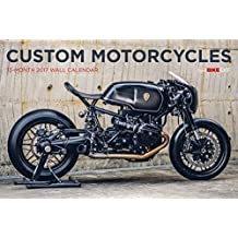 Bike EXIF Custom Motorcycle Calendar 2017 by Chris Hunter (2016-08-01)