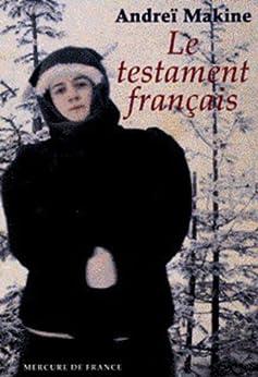 Le testament français par [Makine, Andreï]
